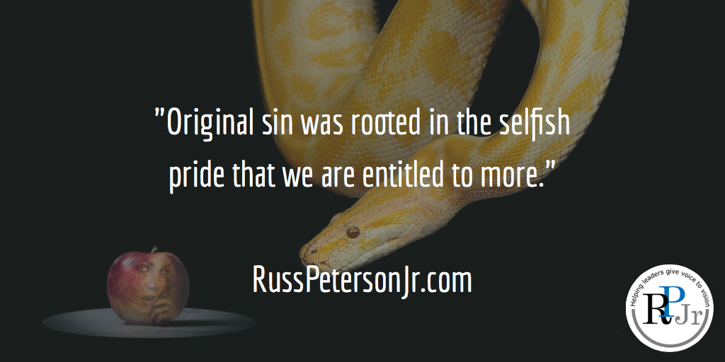 pride the root of all sins Selfishness is the root of all other sins  for all that is in the world, the lust of the flesh, and the lust of the eyes, and the pride of life,.